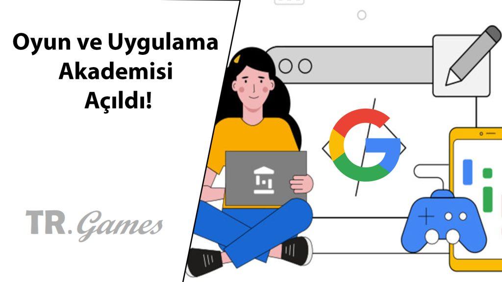 Google Oyun Akademisi